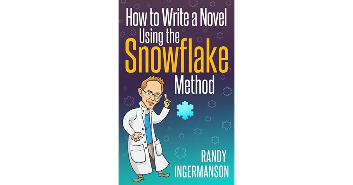 Writing: How To Use the Snowflake Technique to Write A Novel