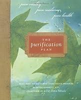 The Purification Plan: Pure Vitality, Pure Resilience, Pure Health