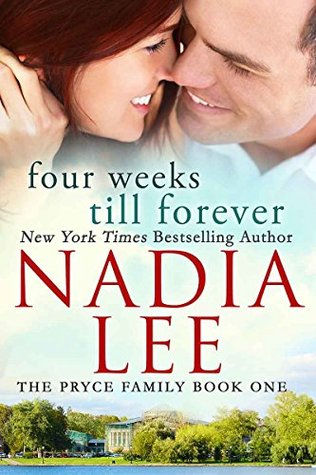 Four Weeks Till Forever (The Pryce Family, #1)
