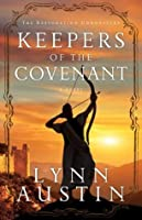 Keepers of the Covenant (The Restoration Chronicles #2)