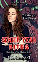 Senior Year Bites (The Clanless Book 1)