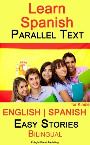 Learn Spanish - Parallel Text - Easy Stories