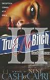 Trust No Bitch 3: Deadly Alliance