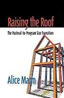 Raising the Roof: The Pastoral-To-Program Size Transition