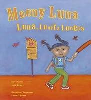 Moony Luna / Luna, Lunita Lunera