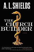 The Church Builder: A Novel