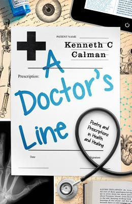 A Doctor's Line: Poetry and Prescriptions in Health and