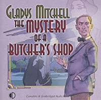 Mystery of a Butcher's Shop