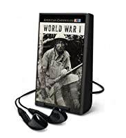 NPR American Chronicles: World War I