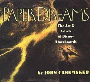 Paper Dreams: The Art & Artists of Disney Storyboards