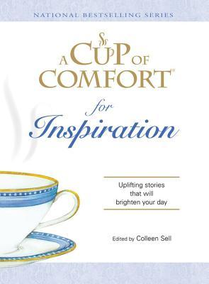 Cup of Comfort for Writers: Inspirational Stories That Celebrate the Literary Life (A Cup of Comfort)