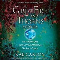 The Girl of Fire and Thorns Stories (Fire and Thorns, 0.5-0.7)