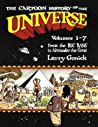Cartoon History of the Universe I, Vol. 1-7 by Larry Gonick
