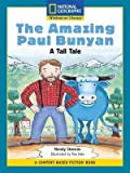 Content-Based Readers Fiction Fluent Plus (Math): The Amazing Paul Bunyan
