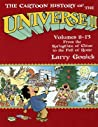 The Cartoon History of the Universe II, Vol. 8-13: From the Springtime of China to the Fall of Rome (The Cartoon History of the Universe, #2)