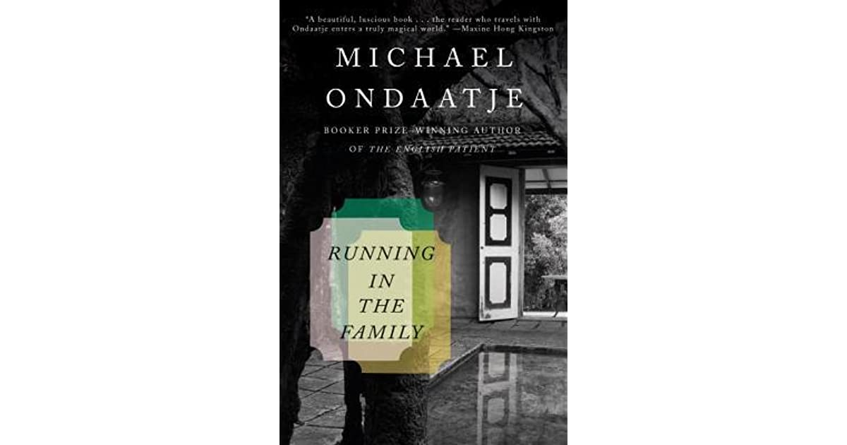 Running in the family by michael ondaatje fandeluxe Images