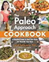 The Paleo Approach Cookbook by Sarah Ballantyne