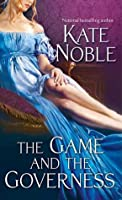 The Game and the Governess (Winner Takes All, #1)