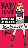 Confesiones de una chica deliciosamente cruel