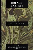 Autori surm : valik kirjandusteoreetilisi esseid