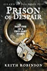 Prison of Despair (Island of Fog, #8)