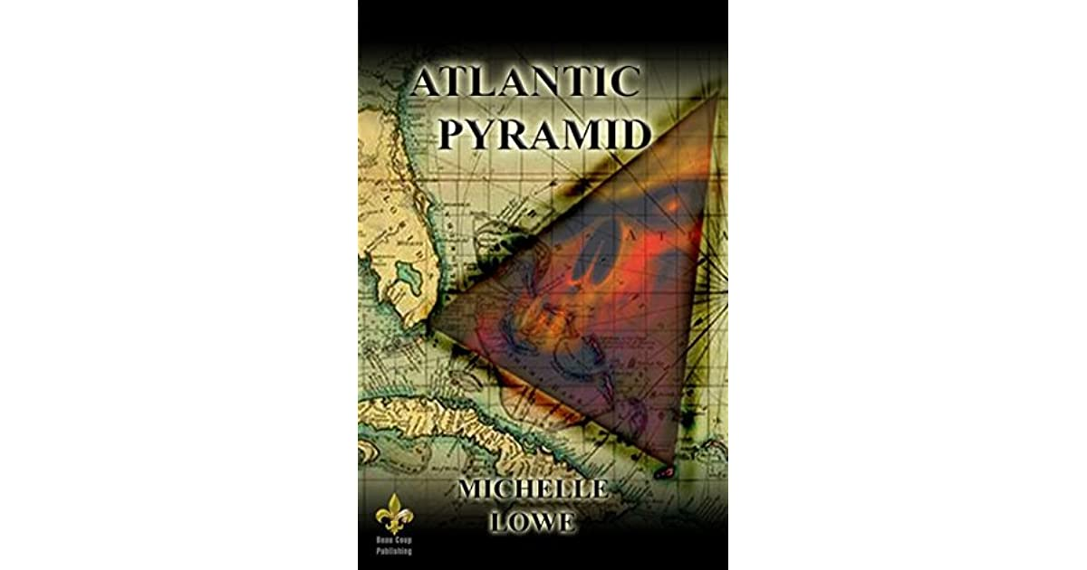 Atlantic pyramid by michelle lowe gumiabroncs Images
