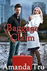 Baggage Claim (Tru Exceptions, #1) audiobook download free