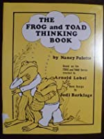 Frog and Toad Thinking Book
