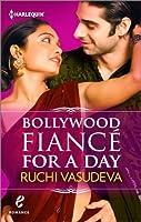 Bollywood Fiancé for a Day (Contemporary Romance)
