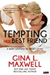 Tempting Her Best Friend (What Happens in Vegas, #1)