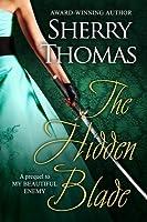 The Hidden Blade (The Heart of Blade Duology, #1)