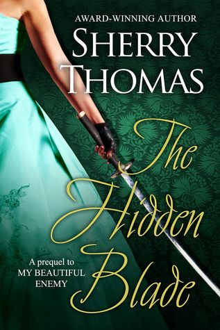 The Hidden Blade (The Heart of Blade Duology, #1)