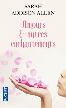Amours et autres enchantements