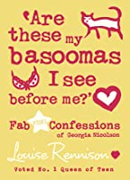 Are These My Basoomas I See Before Me? (Confessions of Georgia Nicolson, #10)