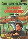 Captains Courageous (Great Illustrated Classics)