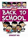 Bro Don't Like That La Bro Origins: Back To School