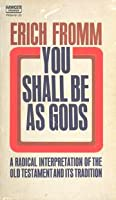 You Shall Be as Gods