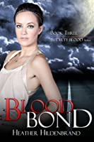 Blood Bond (Dirty Blood #3)