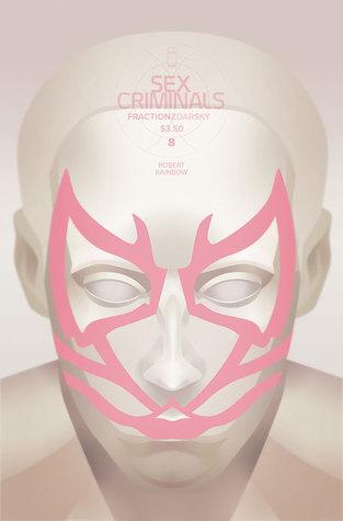 Sex Criminals #8: Robert Rainbow