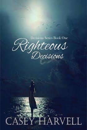 Righteous Decisions (Decisions, #1)