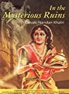 Download ebook In the Mysterious Ruins by Manju Gupta