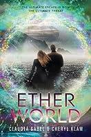 Etherworld (Elusion, #2)