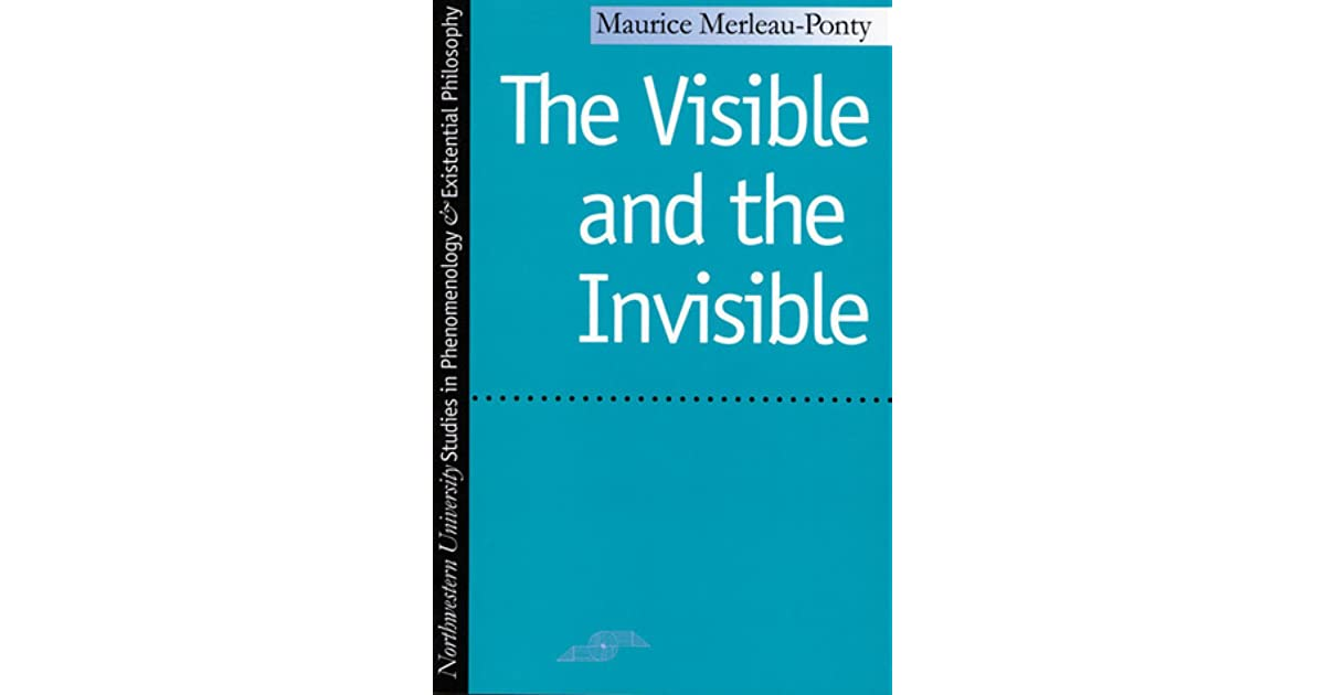 The Visible And The Invisible By Maurice Merleau Ponty