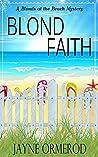 Blond Faith: A Bl...