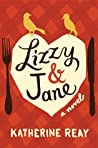 Lizzy & Jane by Katherine Reay