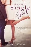 The Last Single Girl (Brew Ha Ha, #1)