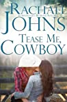 Tease Me, Cowboy (76th Copper Mountain Rodeo #1; The Davis Sisters #1)