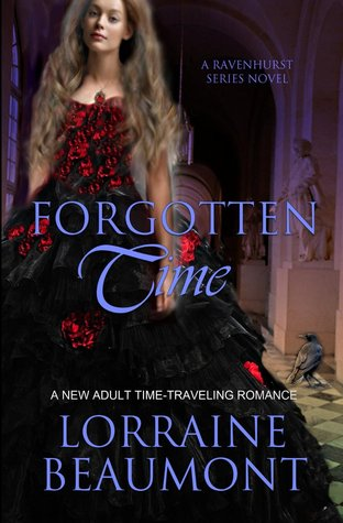 Forgotten Time (Ravenhurst Series, #1 )