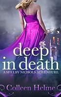 Deep In Death (Shelby Nichols #6)