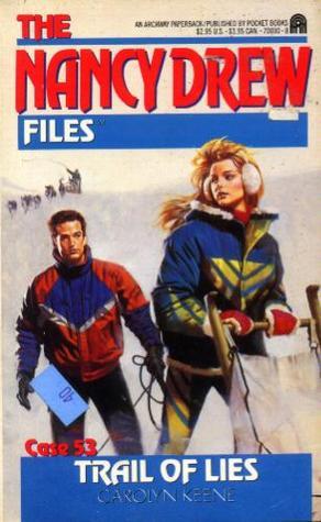 Trail of Lies (Nancy Drew: Files, #53)